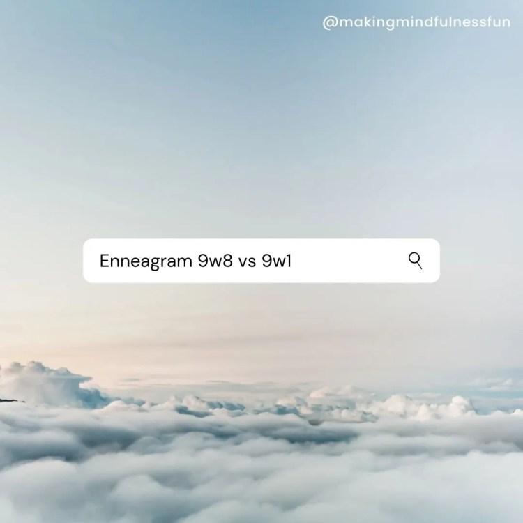 Enneagram 9w8 vs 9w1