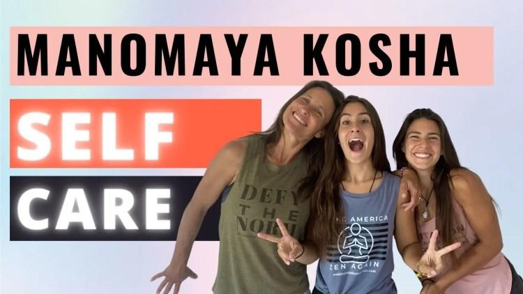 Manomaya Kosha Self Care
