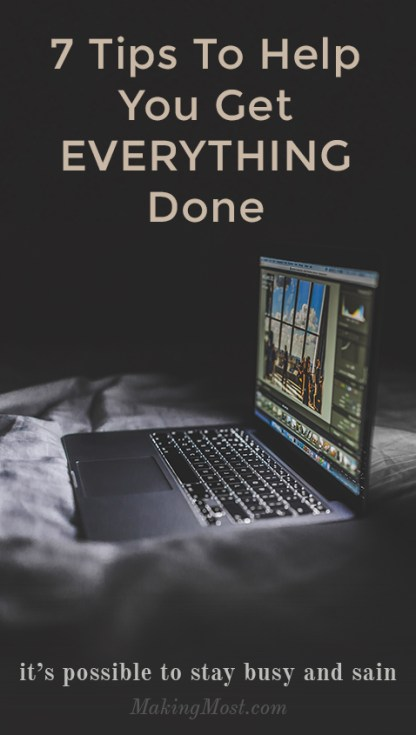 Tips to help you get everything done