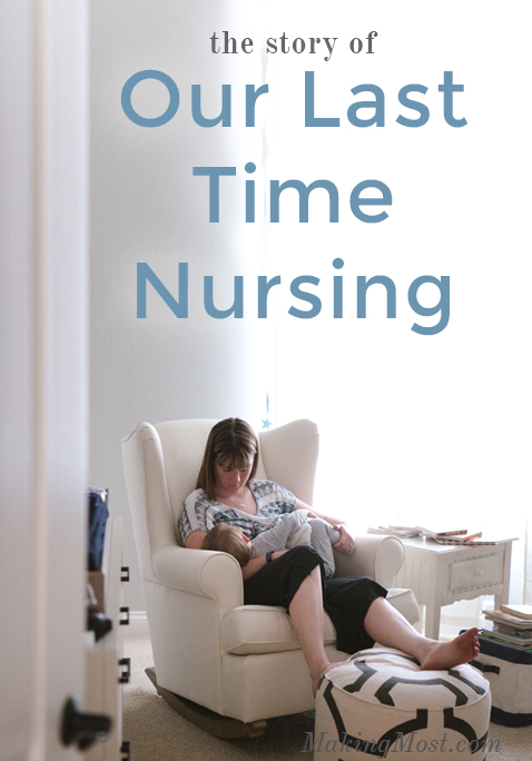Our last time nursing