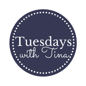 Tuesdays with Tina