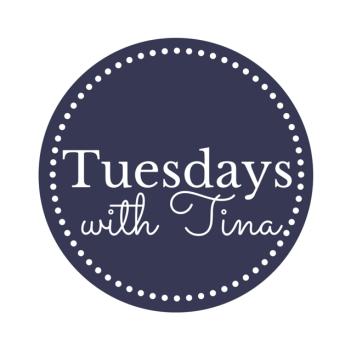 Tuesdays with Tina