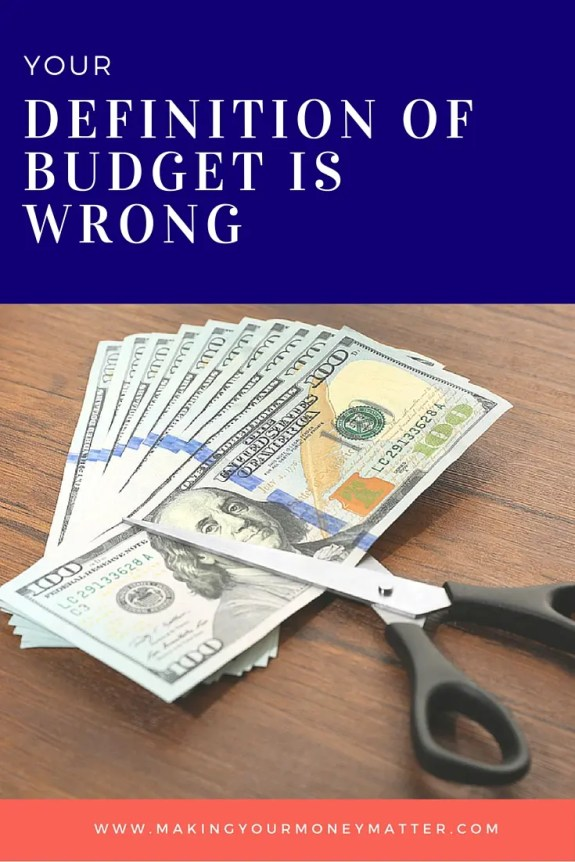 Your definition of budget just might be wrong and you must read this! A budget is not a money diet! Perhaps this is why you could be avoiding it?