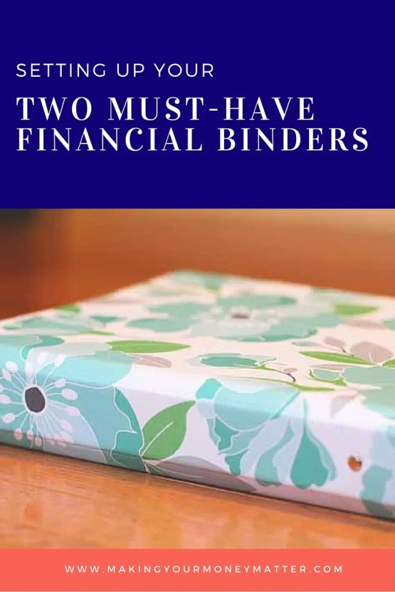 Setting up a annual budgeting binder and a personal financial plan binder.