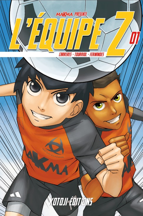 L'équipe Z © Edmond Tourriol, Daniel Fernandes, Albert Carreres. Une série de mangas dont l'action se déroule à Bordeaux !