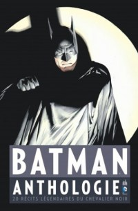 Urban Comics Batman Anthologie - Traduction Comics : Benjamin Viette
