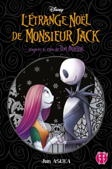 L'étrange Noël de Monsieur Jack par Jun Asuka. Traduction de Sarah Grassart.