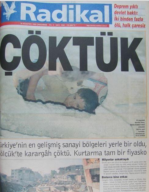 Radikal-gazete-18-agustos-1999 17 Ağustos 1999 Depreminin ertesi günü atılan manşetler