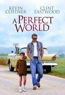 a-perfect-world-kusursuz-dunya Baba ile Çocuk ilişkisini Konu Almış 10 Film!