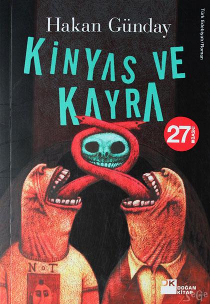 Hakan-Gunday-kinyas-ve-kayra-kitabi Hakan Günday'ın Kitaplarından 20 Güzel Alıntı