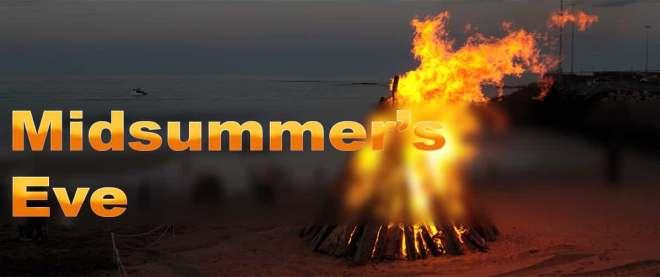 Midsummer's Eve or St. John's bonfires Night