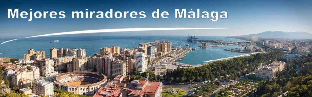 Miradores en Málaga, los mejores desde donde sacar espectaculares fotos