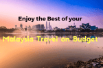 Malaysia Travel on Budget