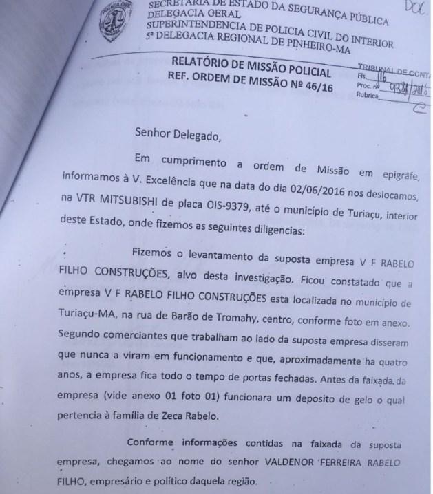 Policiais Civis foram até o local investigar a empresa V.F. Rabelo Filho