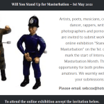 Stand Up 4 Masturbation Exhibition  May 1, 2021 is Now Online