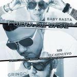 MB El Casi Nuevo Ft. Baby Rasta & Gringo – Fuera De Base (Prod. By Jowny Boom Boom & Santana The Golden Boy)