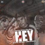 Hey – El Bori Ft. Big A The Boss & Kaos Villano