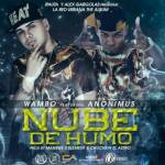 Wambo Ft. Anonimus – Nube De Humo (Prod. By Manege 5 Element Y Chuchein El Astro)