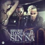 Tony Dize Ft. Arcangel – Hasta Verla Sin Na (Prod. By Mambo Kingz y Victor El Nazzi)