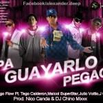 Ñengo Flow Ft. Maicol Super Star, J Cute, Julvio Voltio y Tego Calderon – Pa Guayarlo Pegao