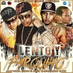 Jetson El Super Ft. Algenis, Randy Glock & Julio Voltio – Lento Y Parquiao (Official Remix)