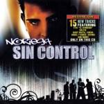 Noriega – Sin Control (2006)