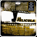 Cheka Presenta – La Pelicula (2004)