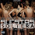 Mr. Frank Y Gabyson – Si Estas Soltera (Prod. By Xound Y OBM)