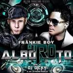 Frankie Boy – Otro Alboroto (Prod. By Dj Dicky)