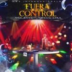 Angel y Khriz Ft Franco El Gorila – Fuera de Control (iTunes)