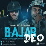 Yomo Ft. Polakan – Bajar Deo (Prod. By Dj Motion y AG La Voz)