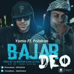 Yomo Ft. Polakan – Bajar Deo (Prod. By Dj Motion y AG La Voz)