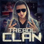 Fantasy Records y Sold Out Management Prensentan – Trebol Clan (Cd 2013)