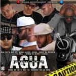 Cover: Elio MafiaBoy Ft Kendo, Ozuna, Genio El Mutante, El Sica, Jetson y Cirilo – Agua (Official Remix)