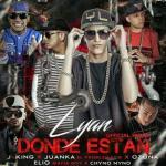 Lyan Ft. J King, Juanka El Problematik, Ozuna, Elio Mafiaboy Y Chyno Nyno – Donde Estan (Official Remix)