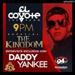 Daddy Yankee – The Kingdom El Especial (El Coyote The Show) (Entrevista 2015)