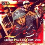 Anonimus Ft. Cal-K Boy & Bryant Myers – El Lio