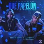 Benny Benni Ft. Almighty – Que Papelón (Official Remix)