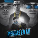 Cover: Kario & Yaret Ft. Nicky Jam & Xavi The Destroyer – Piensas En Mí Remix