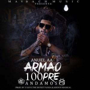 Anuel AA Armao 100pre Andamos Prod. By Yanyo The Secret Panda Y Kronix Magical 370x370 - Jetson El Super Ft. Endo – Andamos Revelao (Official Video)