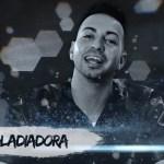 Justin Quiles – Gladiadora (Preview)