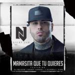 Nicky Jam Ft. Daddy Yankee, Zion, J Alvarez & DJ Nelson – Mamasita Que Tu Quieres