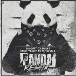 Almighty Ft Farruko, Daddy Yankee Y Cosculluela – Panda Remix