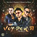 Farruko Ft. Messiah & Mozart La Para – Voy Por Ti (Official Preview)