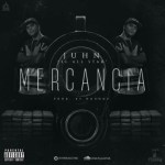 Juhn El All Star – Mercancia (TRAP)