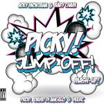 Joey Montana Ft. Baby Cham – Picky Jump Off!