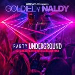 Goldiel & Naldy – Party Underground