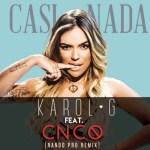 Karol G Ft. CNCO – Casi Nada (Official Remix)