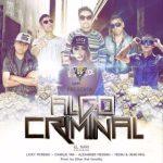 el Nari feat Varios Artistas – Algo Criminal (Urban Crew Perú)