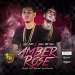 Lary Over Ft. Carlys The Real – Amber Rose (Prod. Walde The Beat Maker)